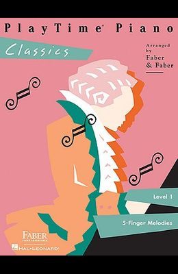 Playtime Piano Classics: Level 1