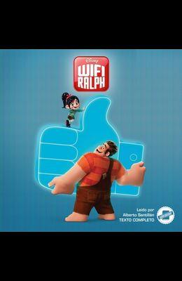 Wreck-It Ralph 2 (Spanish Edition) Lib/E: La Novela