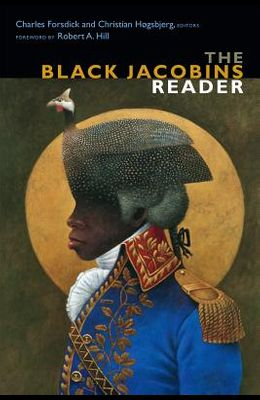 The Black Jacobins Reader