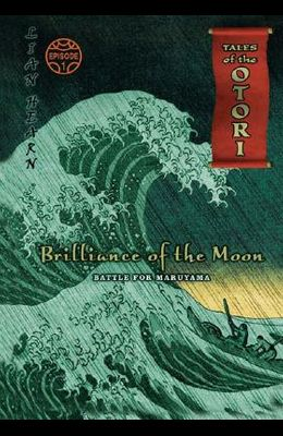Brilliance of the Moon Episode 1: Battle for Maruyama