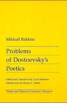 Problems of Dostoevsky's Poetics, 8