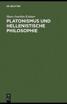 Platonismus und hellenistische Philosophie