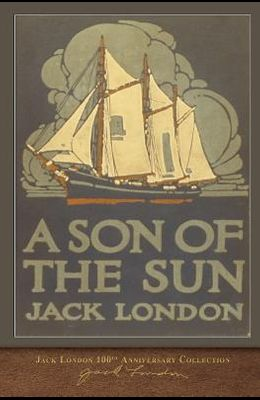 A Son of the Sun: 100th Anniversary Collection