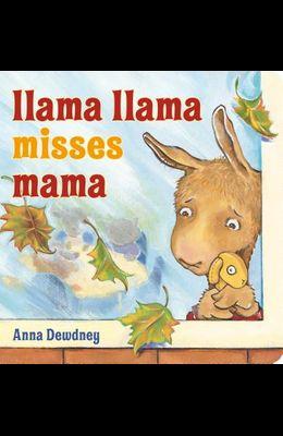 Llama Llama Misses Mama