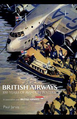 British Airways: 100 Years of Aviation Posters