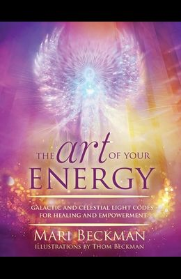 The Art of Your Energy