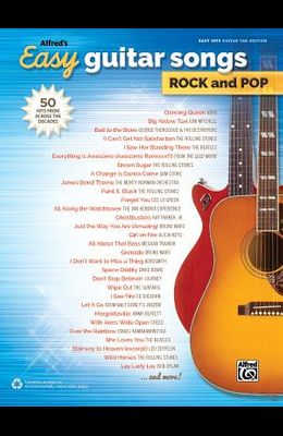 Alfred's Easy Guitar Songs -- Rock & Pop: 50 Hits from Across the Decades
