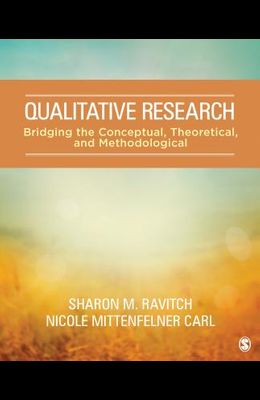Qualitative Research: Bridging the Conceptual, Theoretical, and Methodological