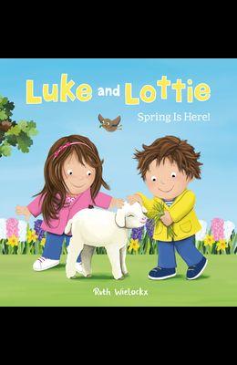Luke and Lottie. Spring Is Here!