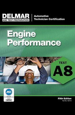 Engine Performance: Test A8