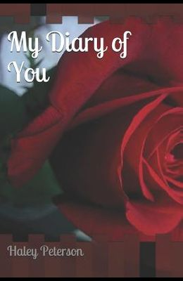 My Diary of You