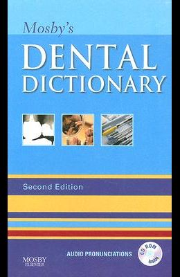Mosby's Dental Dictionary [With CDROM]