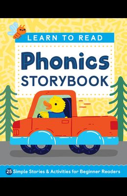 Learn to Read: Phonics Storybook: 25 Simple Stories & Activities for Beginner Readers