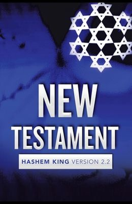 New Testament: Hashem King Version 2.2