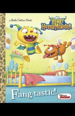 Fang-Tastic! (Disney Junior: Henry Hugglemonster)