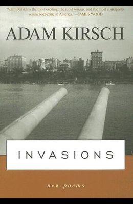 Invasions: New Poems