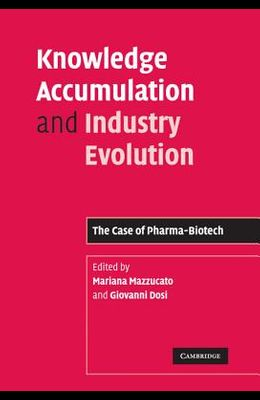 Knowledge Accumulation and Industry Evolution
