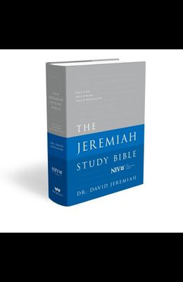 The Jeremiah Study Bible-NIV: What It Says. What It Means. What It Means for You.