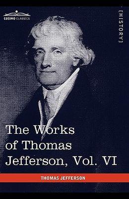 The Works of Thomas Jefferson, Vol. VI (in 12 Volumes): Correspondence 1789-1792