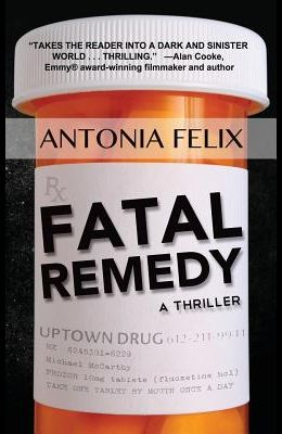Fatal Remedy