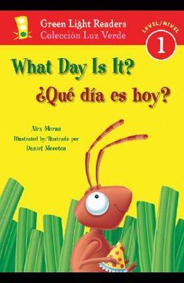 ¿Qué Día Es Hoy?/What Day Is It?