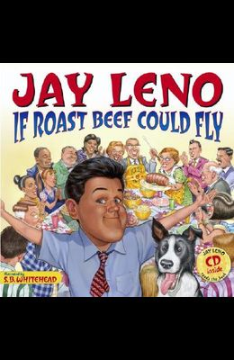 If Roast Beef Could Fly: Book and CD