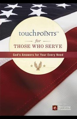 Touchpoints for Those Who Serve