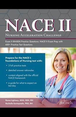 Nursing Acceleration Challenge Exam II RN-BSN Practice Questions: NACE II Exam Prep with 600+ Practice Test Questions