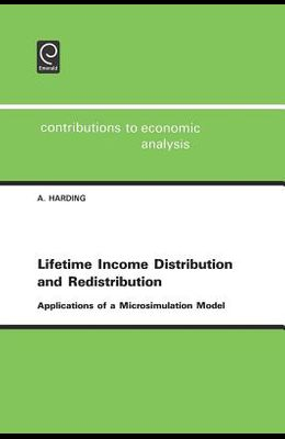 Lifetime Income Distribution and Redistribution: Applications of a Microsimulation Model