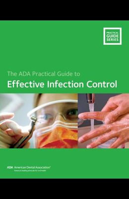 Effective Infection Control: ADA Practical Guide