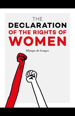 The Declaration of the Rights of Women