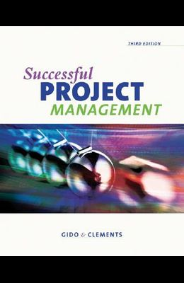 Successful Project Management [With Microsoft Office Project Professional 2003]
