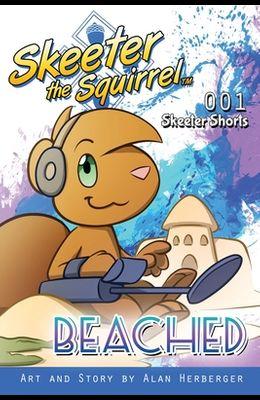 Skeeter the Squirrel - Beached (Skeeter Shorts 001)