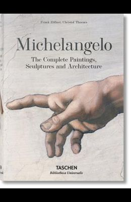 Michelangelo. the Complete Paintings, Sculptures and Arch.
