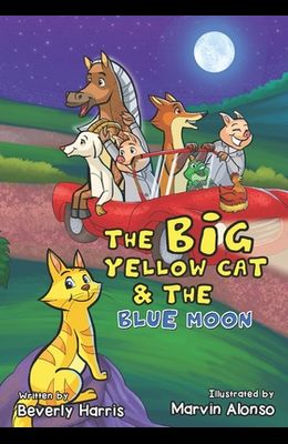 The Big Yellow Cat and the Blue Moon