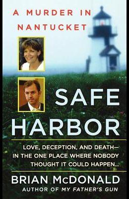 Safe Harbor: A Murder in Nantucket