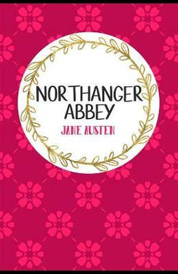 Northanger Abbey: Book Nerd Edition