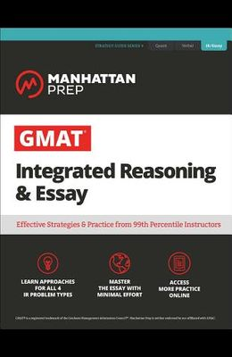 GMAT Integrated Reasoning & Essay: Strategy Guide + Online Resources