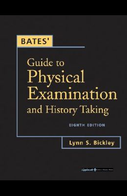 Bates' Guide to Physical Examination and History Taking [With CDROM]