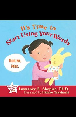It's Time Start Using Your Words