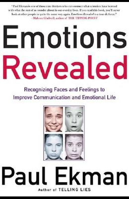 Emotions Revealed: Recognizing Faces and Feelings to Improve Communication and Emotional Life