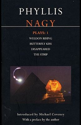 Nagy Plays: 1: Weldon Rising, Disappeared, the Strip, Butterfly Kiss