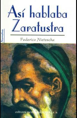 Asi Hablaba Zaratustra = Zaratustra Speaks
