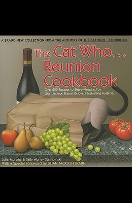 The Cat Who... Reunion Cookbook