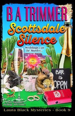 Scottsdale Silence: a fun, romantic, thrilling, adventure...