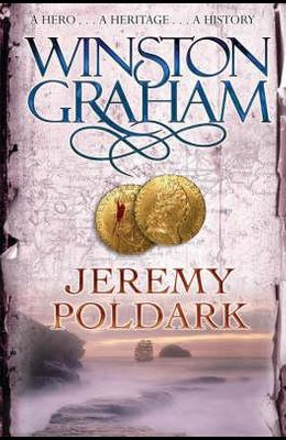 Jeremy Poldark: A Novel of Cornwall 1790-1791