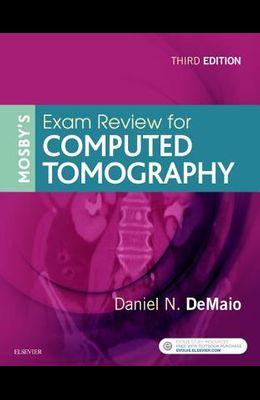 Mosby's Exam Review for Computed Tomography