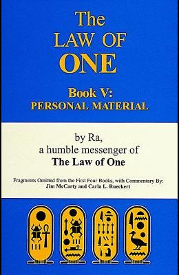 The Law of One: Book V: Personal Material