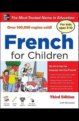French for Children with Three Audio Cds, Third Edition [With CD (Audio)]