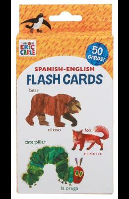 World of Eric Carle (Tm) Spanish-English Flash Cards: (Bilingual Flash Cards for Kids, Learning to Speak Spanish, Eric Carle Flash Cards, Learning a L